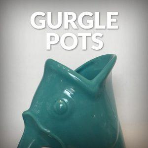 Gurgle Pots